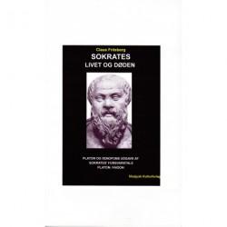 Sokrates, livet og døden: Et Platon- og Xenofonudvalg