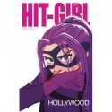 Hit-Girl i Hollywood 3: Skælven og sitren