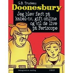 Doonesbury 36: Jeg blev født på kabel-tv, gift online og vil dø live på Periscope