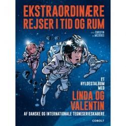 Ekstraordinære rejser i tid og rum – Et hyldestalbum med LINDA OG VALENTIN af danske og internationale tegneserieskabere