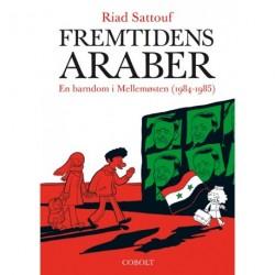 Fremtidens araber 2: En barndom i Mellemøsten (1984-1985)