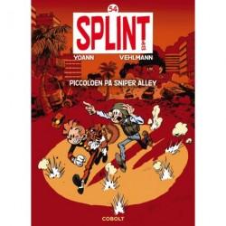 Splint & Co. 54: Piccoloen på Sniper Alley