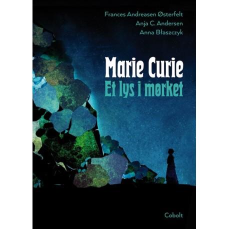 Marie Curie - Et lys i mørket
