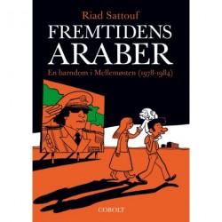 Fremtidens araber 1: En barndom i Mellemøsten (1978-1984)