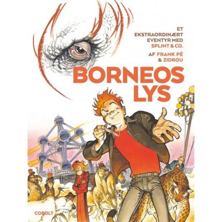 Et ekstraordinært eventyr med Splint & Co.: Borneos lys