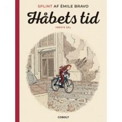 Splint af Émile Bravo: Håbets tid, første del