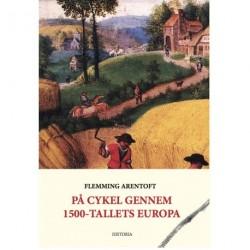 På cykel gennem 1500-tallets Europa