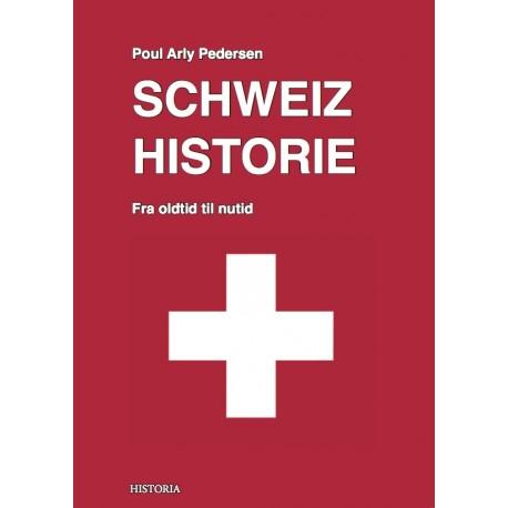 Schweiz Historie: Fra oldtid til nutid
