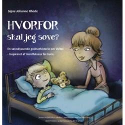 HVORFOR - skal jeg sove?: En søvndyssende godnathistorie om Valter - Inspireret af mindfulness for børn