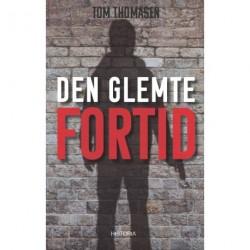Den Glemte Fortid: En kriminalroman