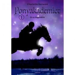 Ponyakademiet 1: En ny begyndelse