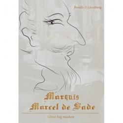 Marquis Marcel de Sade: Glimtet bag masken
