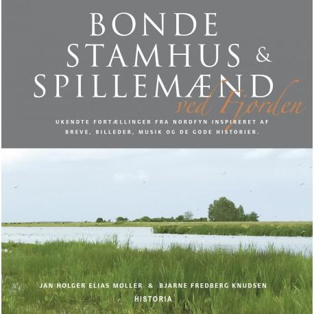 Bonde, Stamhus og Spillemænd ved Fjorden
