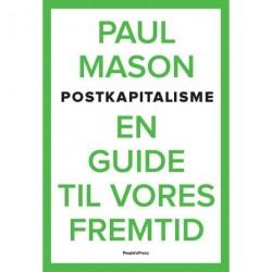 Postkapitalisme: En guide til vores fremtid