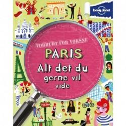 Paris - alt det du gerne vil vide