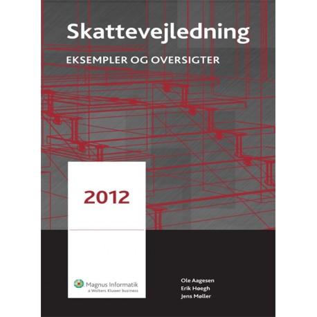 Skattevejledning: eksempler og oversigter (2012 (16. udgave))