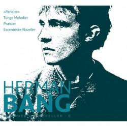 Herman Bang: Noveller 6-10