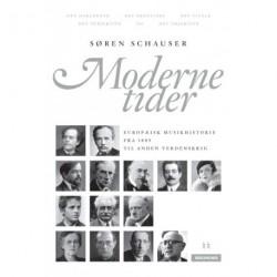Moderne tider: den klassiske musik mellem århundredeskiftet og Anden verdenskrig