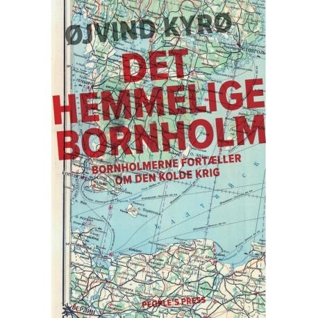 Det hemmelige Bornholm: Kold krig 1946-89