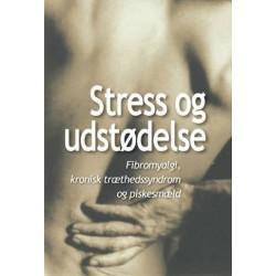 Stress og udstødelse: fibromyalgi, kronisk træthedssyndrom og piskesmæld