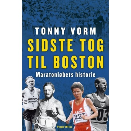 Sidste tog til Boston: Maratonløbets historie
