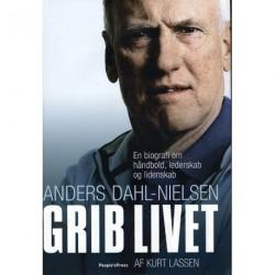 Grib livet!: En biografi om håndbold, lederskab og lidenskab