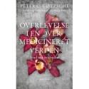 Overlevelse i en overmedicineret verden?: Find selv evidensen