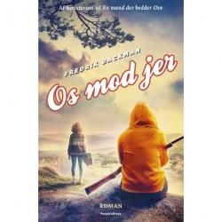 Os mod jer: Bjørneby -  bind 2