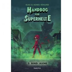 Håndbog for superhelte 3: Alene