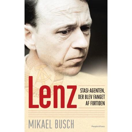 Lenz - Stasi-agenten, der blev fanget af fortiden