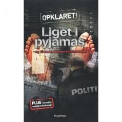Liget i pyjamas (1): og 10 andre danske kriminalsager