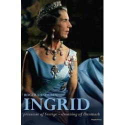 Ingrid, Prinsesse af Sverige - Dronning af Danmark