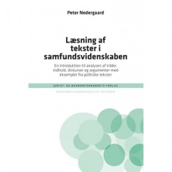 Læsning af tekster i samfundsvidenskaben: En introduktion til analysen af kilder, indhold, diskurser og argumenter med eksempler fra politiske tekster
