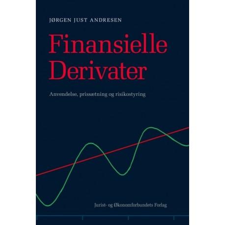 Finansielle Derivater: Anvendelse, prissætning og risikostyring
