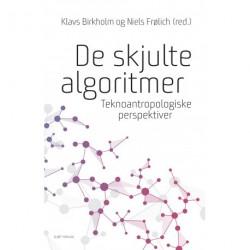 De skjulte algoritmer: Teknoantropologiske perspektiver