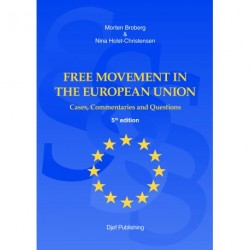 Free Movement in the European Union: Cases, Commentaries and Questions