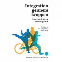 Integration gennem kroppen: Idræt, etnicitet og velfærdspolitik
