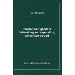Pensionsrettigheders behandling ved separation, skilsmisse og død