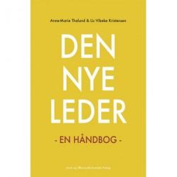 Den nye leder: En håndbog