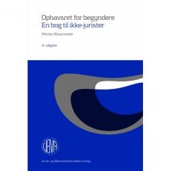 Ophavsret for begyndere: En bog til ikke-jurister
