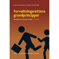 Forvaltningsrettens grundprincipper: Håndbog for børn og unge-området