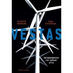 Vestas: Verdensmester for enhver pris