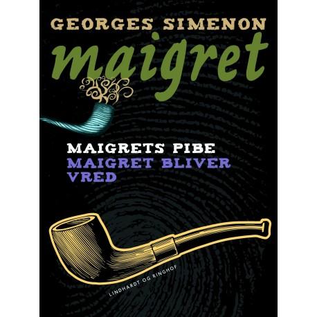 Maigrets pibe / Maigret bliver vred