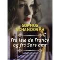 Fra Isle de France og fra Sorø amt