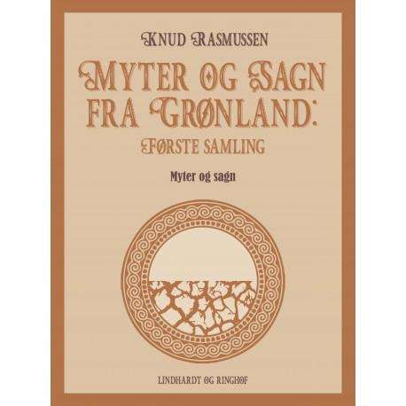 Myter og Sagn fra Grønland: Første samling