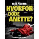 Hvorfor døde Anette?