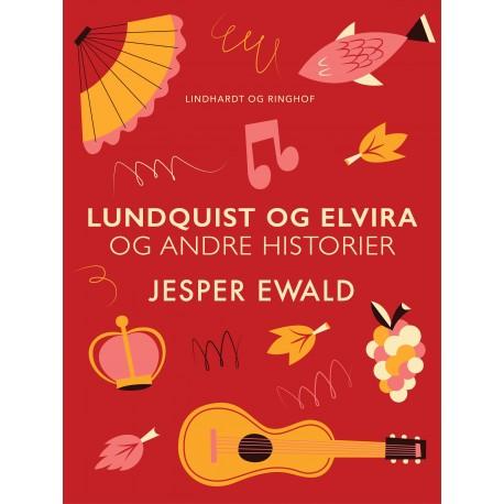 Lundquist og Elvira og andre historier