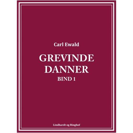 Grevinde Danner - bind 1