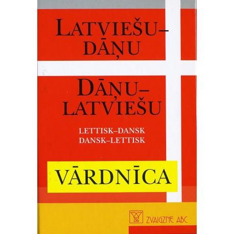 Lettisk - dansk, dansk - lettisk ordbog: Latviesu - danu, danu - latviesu vardnica