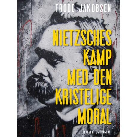 Nietzsches kamp med den kristelige moral